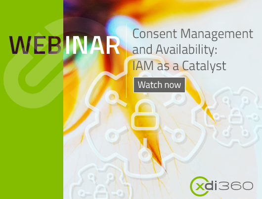 Consent Management and Availability: IAM as a Catalyst - register now